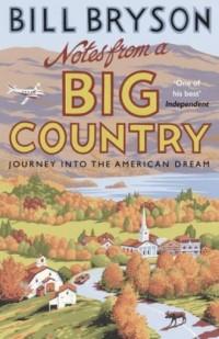 Notes from A Big Country. Journey into the American Dream - okładka książki