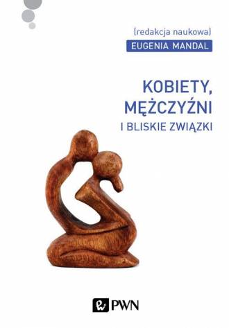 Kobiety, mężczyźni i bliskie związki - okładka książki