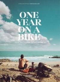 One Year on a Bike. From Amsterdam to Singapore - okładka książki