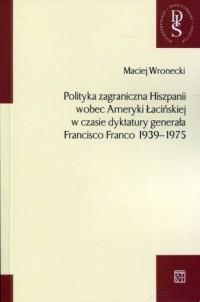 Polityka zagraniczna Hiszpanii - okładka książki