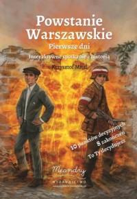 Powstanie Warszawskie. Pierwsze dni - okładka książki
