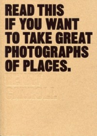 Read This If You Want to Take Great Photographs of Places - okładka książki