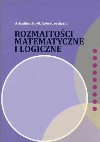Rozmaitości matematyczne i logiczne. - okładka książki