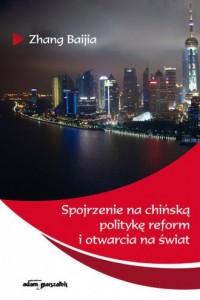 Spojrzenie na chińską politykę - okładka książki