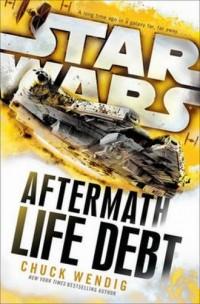 Star Wars Aftermath. Life Debt - okładka książki