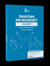 Światowe Dni Młodzieży Kolory cz. 2 - okładka filmu