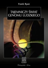 Tajemniczy świat genomu ludzkiego - okładka książki