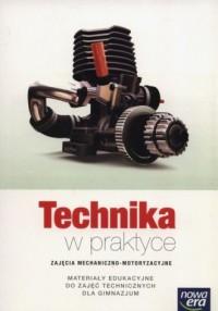 Technika w praktyce Zajęcia mechaniczno-motoryzacyjne Materiały edukacyjne. Gimnazjum - okładka podręcznika
