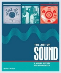 The Art of Sound A Visual History for Audiophiles - okładka książki