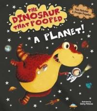 The Dinosaur That Pooped A Planet! - okładka książki