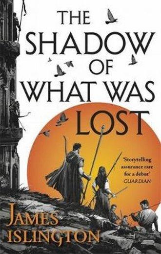 The Shadow of What Was Lost - okładka książki