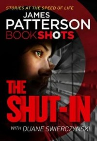 The Shut-In. Bookshots - okładka książki