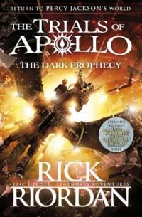 The Trials of Apollo The Dark Prophecy - okładka książki