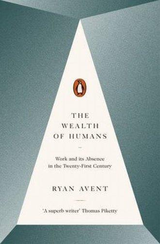 The Wealth of Humans. Work and - okładka książki