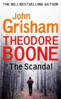Theodore Boone The Scandal - okładka książki