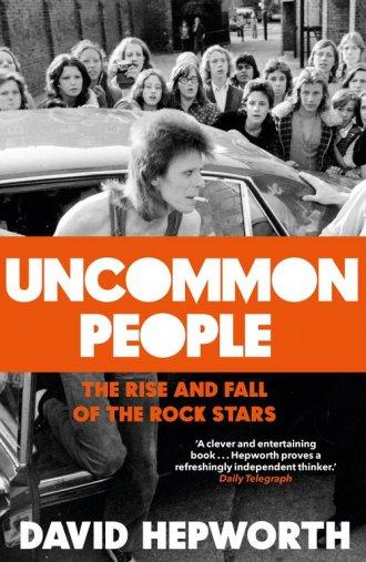 Uncommon People. The Rise and Fall - okładka książki