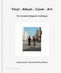 Vinyl Album Cover Art. The Complete Hipgnosis Catalogue. - okładka książki
