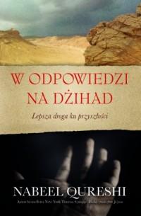 W odpowiedzi na dżihad - Nabeel - okładka książki