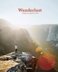 Wanderlust. Hiking on Legendary Trails - okładka książki