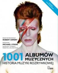 1001 albumów muzycznych. Historia muzyki rozrywkowej - okładka książki