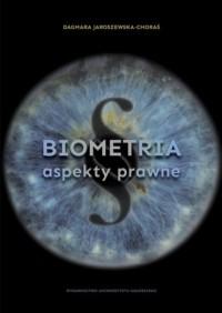 Biometria. Aspekty prawne - Dagmara - okładka książki