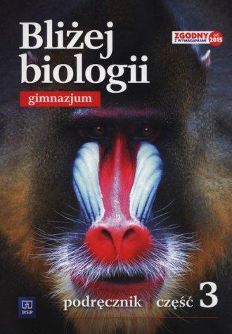 Bliżej biologii. Gimnazjum. Podręcznik - okładka podręcznika