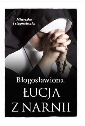 Błogosławiona Łucja z Narnii. Mistyczka - okładka książki