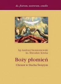 Boży płomień. Chrzest w Duchu Świętym - okładka książki