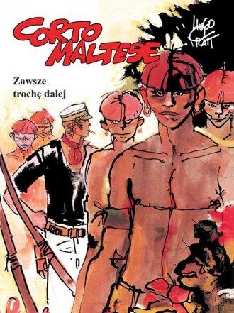 Corto Maltese. Tom 3. Zawsze trochę - okładka książki