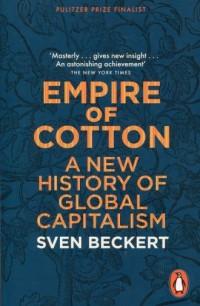 Empire of Cotton. A New History of Global Capitalism - okładka książki