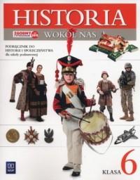 Historia wokół nas 6. Szkoła podstawowa. Podręcznik - okładka podręcznika