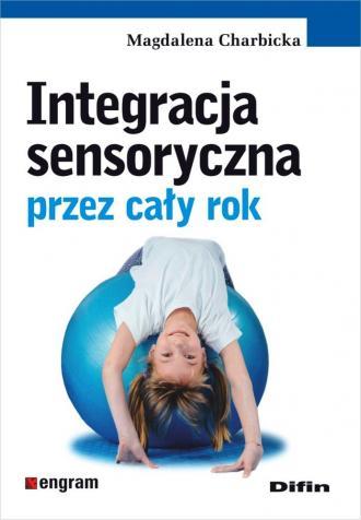 Integracja sensoryczna przez cały - okładka książki