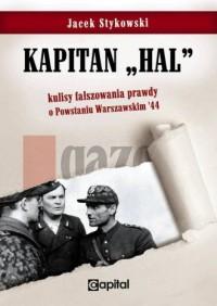 Kapitan Hal. Kulisy fałszowania - okładka książki