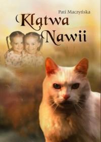 Klątwa Nawii - Pati Maczyńska - okładka książki