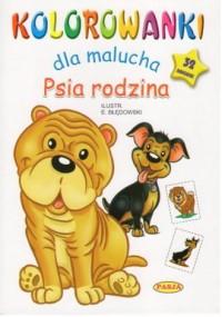 Kolorowanki dla malucha. Psia rodzina - okładka książki