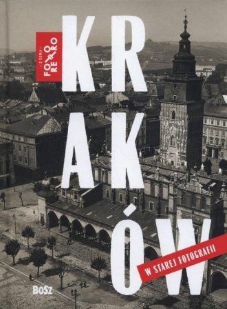 Kraków w starej fotografii - okładka książki