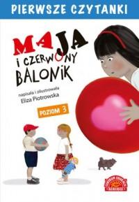 Maja i czerwony balonik. Pierwsze - okładka książki