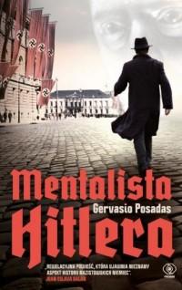 Mentalista Hitlera - Gervasio Posadas - okładka książki