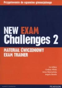 New Exam Challenges 2. Gimnazjum. Materiał ćwiczeniowy Exam Trainer - okładka podręcznika