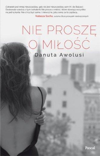 Nie proszę o miłość - okładka książki
