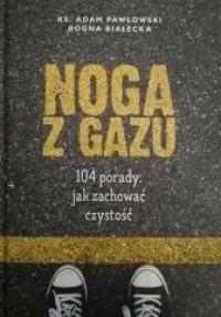Noga z gazu. 104 porady: jak zachować - okładka książki