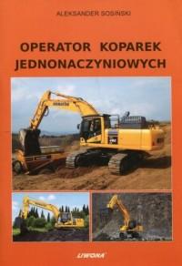 Operator koparek jednonaczyniowych - okładka książki