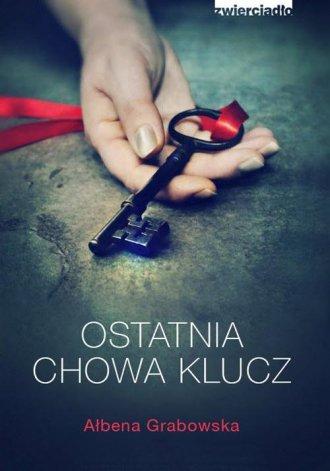 Ostatnia chowa klucz - okładka książki