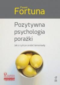 Pozytywna psychologia porażki - okładka książki
