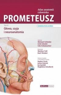 Prometeusz. Atlas anatomii człowieka. Tom 3. Głowa, szyja i neuroanatomia Nomenklatura łacińska - okładka książki