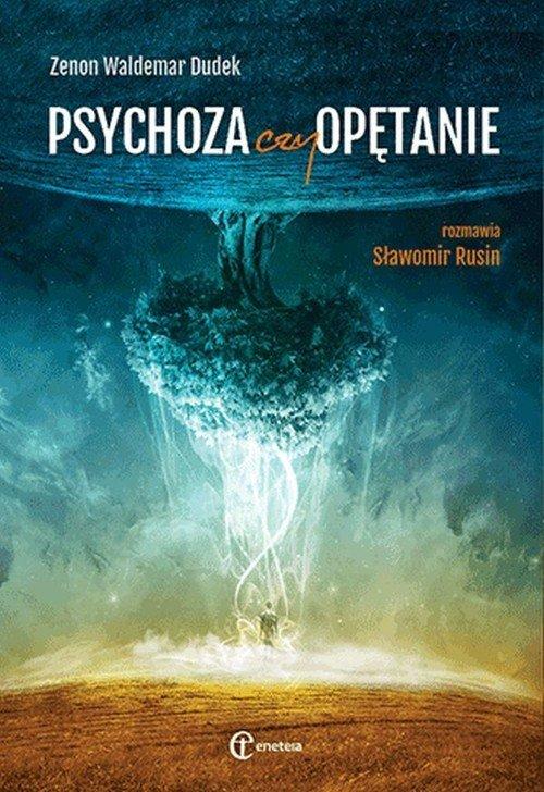 Psychoza czy opętanie. Psychologia - okładka książki
