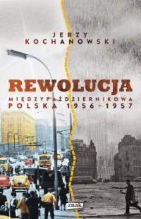Rewolucja międzypaździernikowa - okładka książki