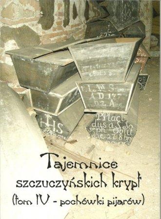 Tajemnice szczuczyńskich krypt. - okładka książki