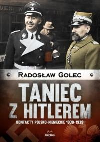 Taniec z Hitlerem. Kontakty polsko-niemieckie - okładka książki