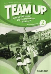 Team Up 2. Szkoła podstawowa. Materiały ćwiczeniowe - wersja podstawowa - okładka podręcznika